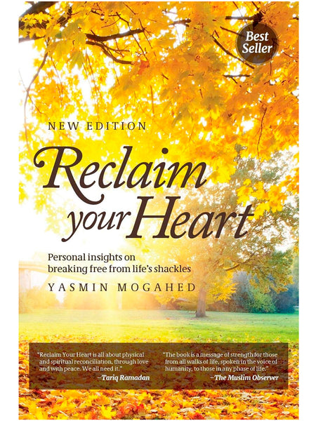 Reclaim Your Heart - Yasmin Mogahed (Paperback) - Islamic Impressions