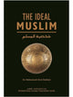 The Ideal Muslim (Hardcover)