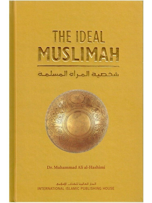 The Ideal Muslimah (Hardcover) - Islamic Impressions
