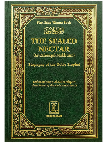 The Sealed Nectar - Biography of the Noble Prophet - Islamic Impressions