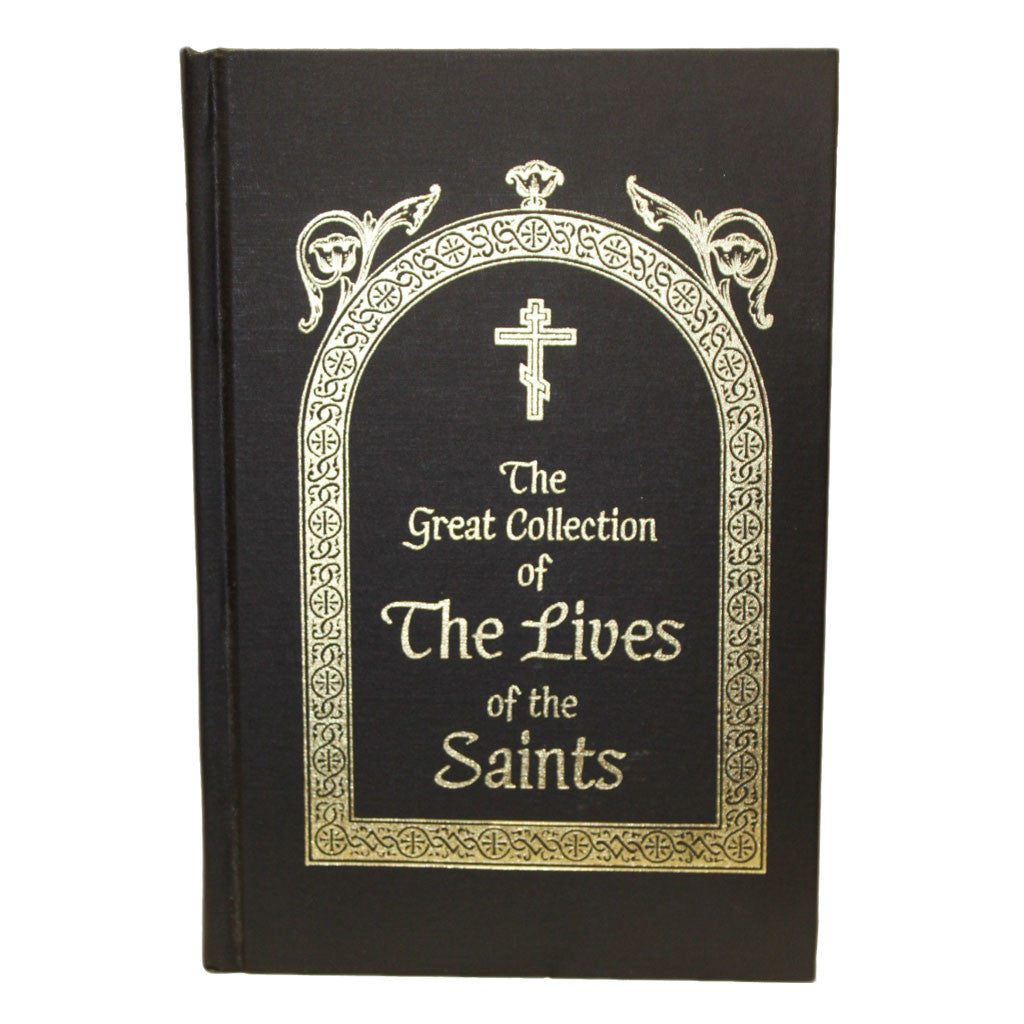 The Great Collection of the Lives of the Saints