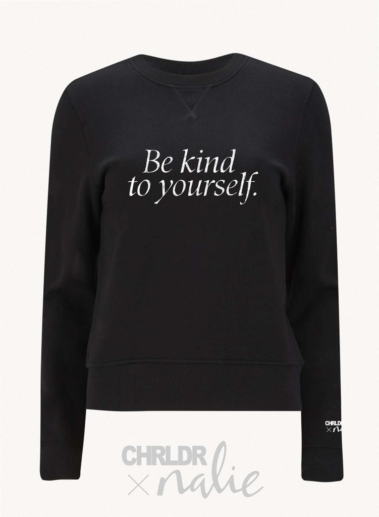 CHRLDR.COM_BE KIND TO YOURSELF — CHRLDR X Nalie Black Sweatshirt