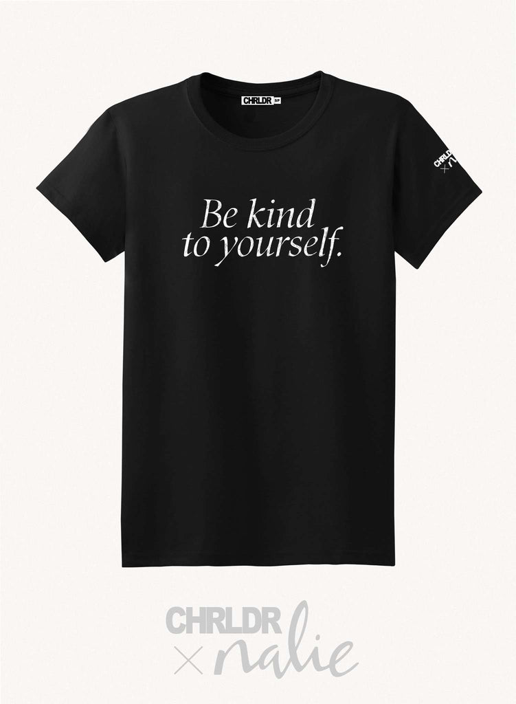 CHRLDR.COM-BE KIND TO YOURSELF — CHRLDR X Nalie Black T-Shirt