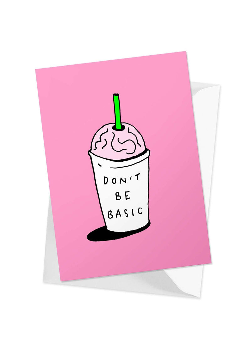 CHRLDR-'Don't Be Basic' Greeting Card