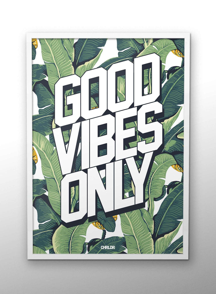 DOD-Good Vibes Only – Poster