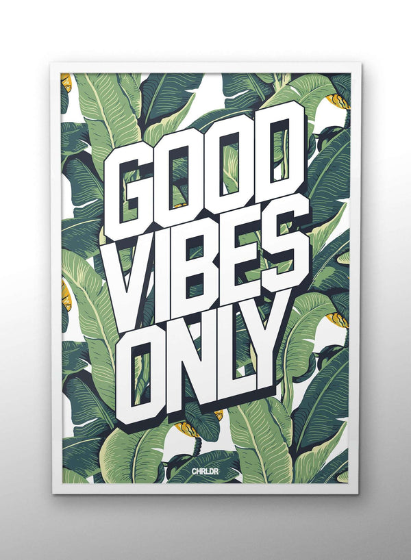 CHRLDR-Good Vibes Only – Poster