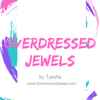 Overdressed Jewels