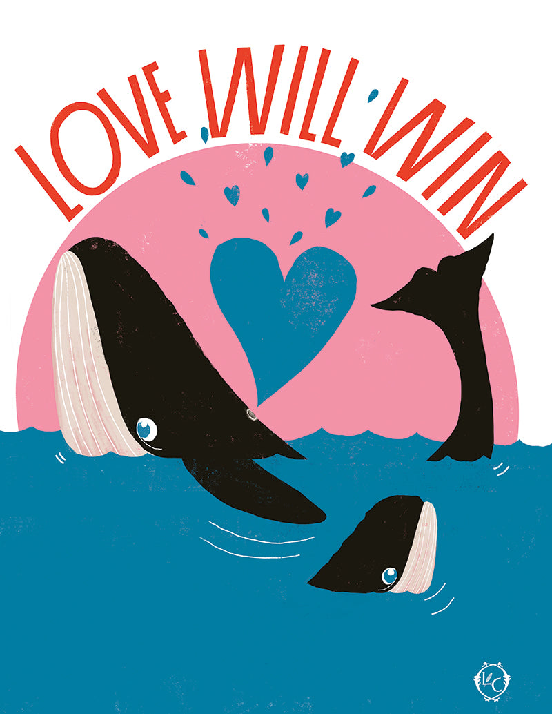 """Love Will Win"" Print by Lisa Congdon"