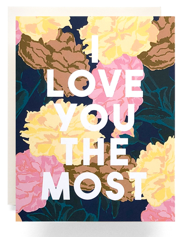 Love you the Most Roses Card