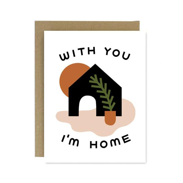 With You I'm Home Card