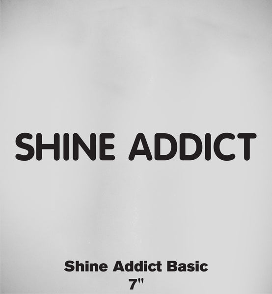 """Shine Addict"" Sticker"