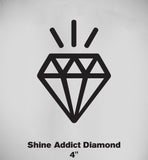 Shine Addict Diamond Sticker