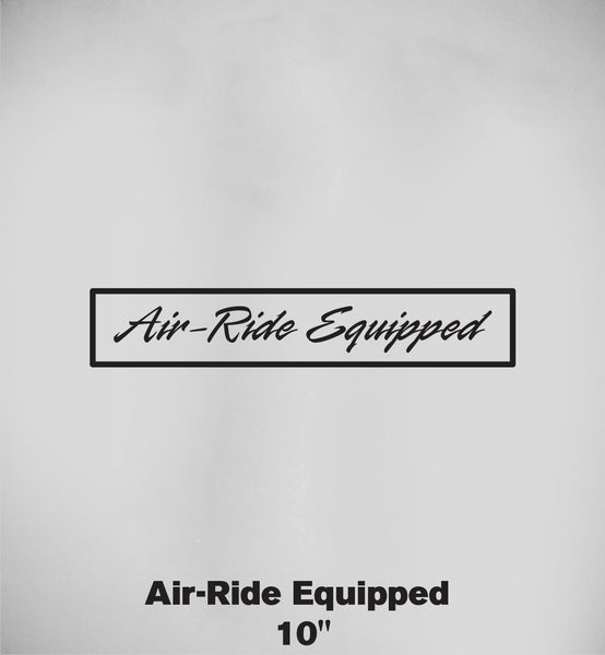 """Air-Ride Equipped"" Sticker"