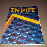 INPUT Magazine  (Volume 1 / Number 4)