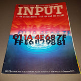 INPUT Magazine  (Volume 1 / Number 6)