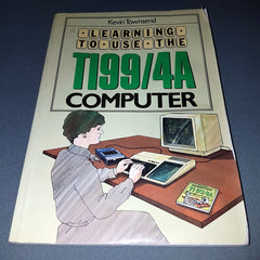 Learning To Use The (Texas) TI99/4A Computer