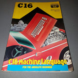 C16 Machine Language For The Absolute Beginner