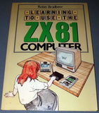 Learning To Use The ZX81 Computer