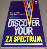 Discover Your Spectrum - How To Write Your Own Programs