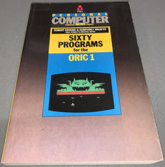 60 / Sixty Programs For The ORIC 1