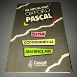 Oxford Pascal On The Commodore 64- The Official Guide