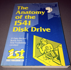 The Anatomy Of The 1541 Disk Drive