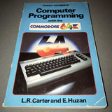 Teach Yourself Computer Programming with the Commodore 64