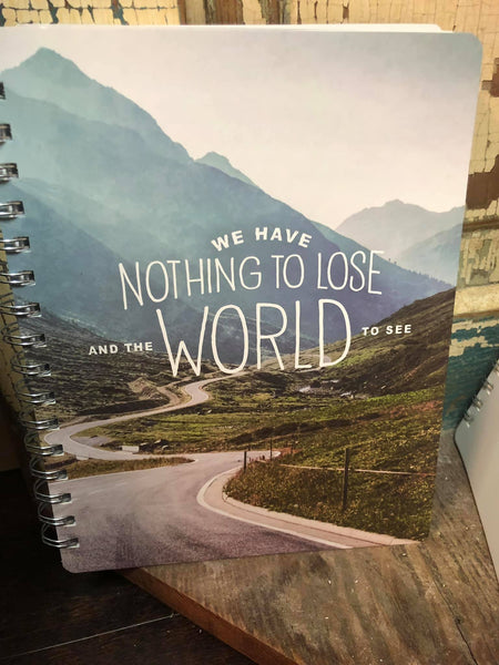 Nothing to Lose Spiraled Journal