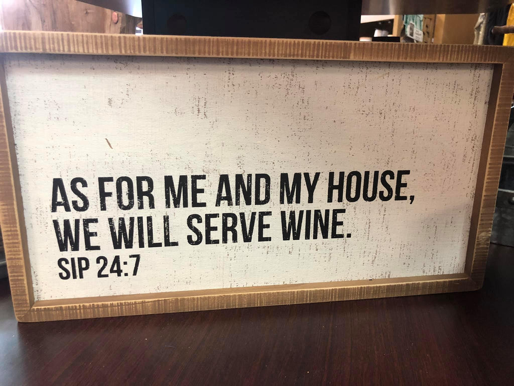 Wine & Sip 24:7 Box Sign