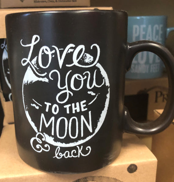 Love You To The Moon & Back  Coffee Mug