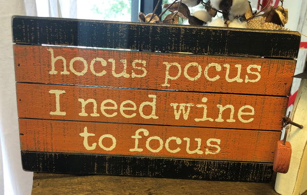 Hocus Pocus & Wine Box Sign