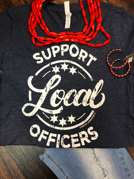Support Local Officers T-Shirt