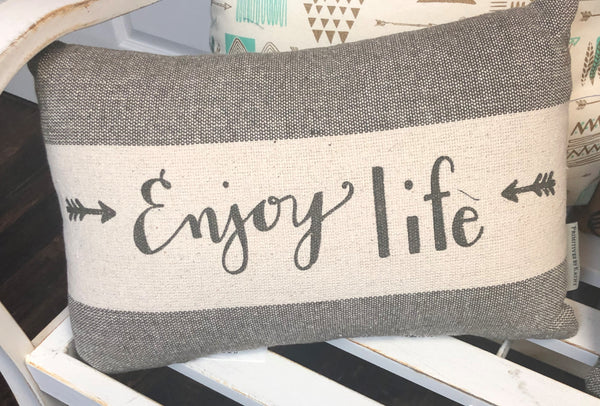 Enjoy Life Pillow