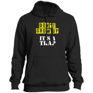 Don't Grow Up Tall Pullover Hoodie - Yours fruitfully