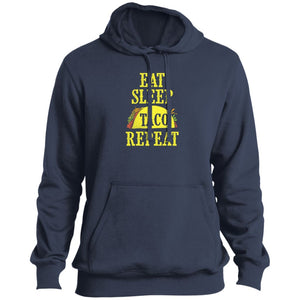 Eat Sleep Taco Repeat Pullover Hoodie - Yours fruitfully