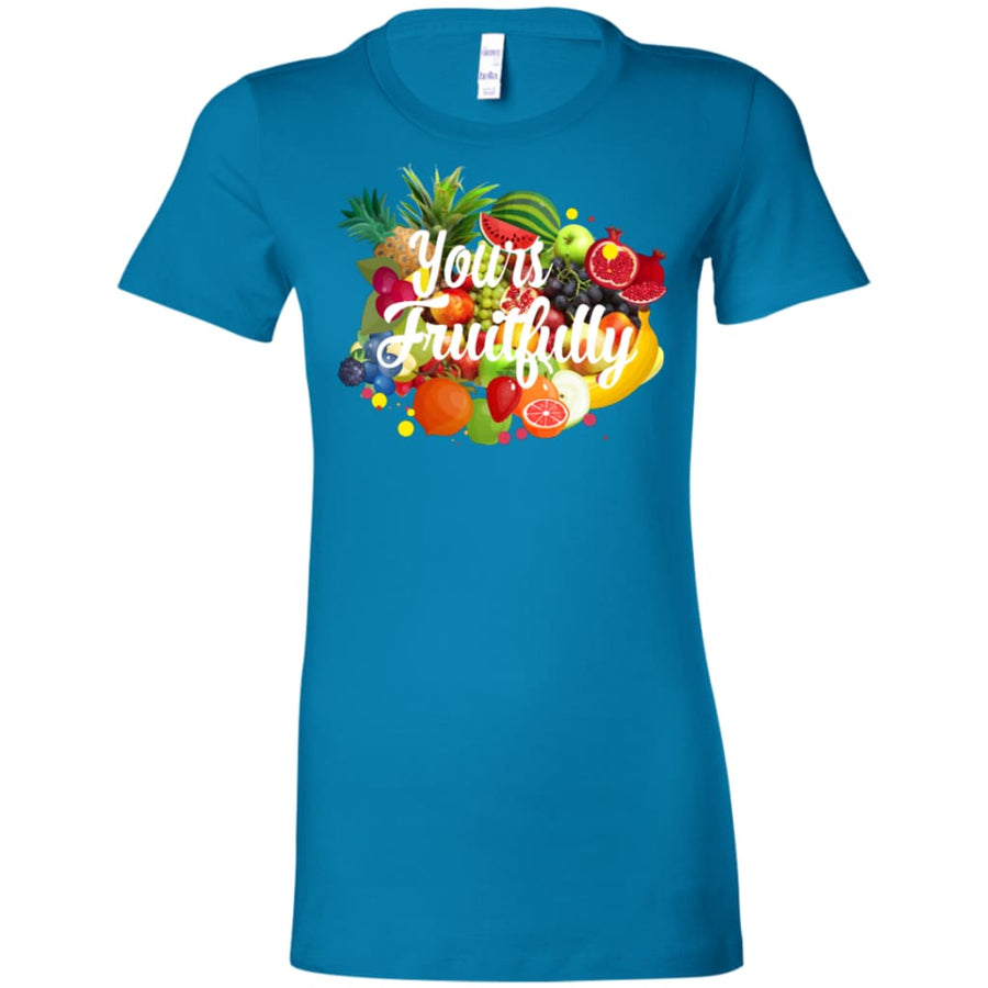 Yours Fruitfully Ladies Favorite T-Shirt - Yours fruitfully