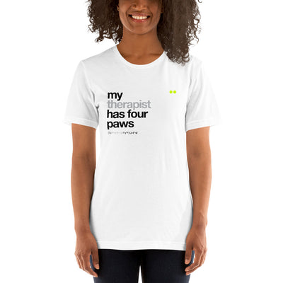 my therapist has four paws | t-shirt