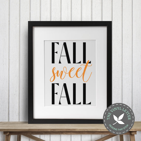 Fall Sweet Fall SVG cut file and PNG digital file | DIGITAL