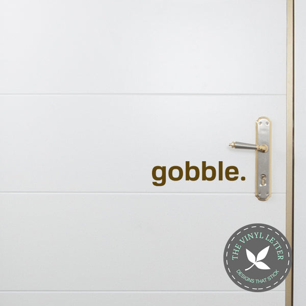 Gobble Statement Front Door Decal | Fall Thanksgiving Decor | Vinyl Decal