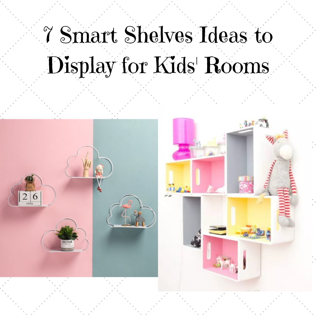 7 Smart Shelves Ideas to Display for Kids' Rooms