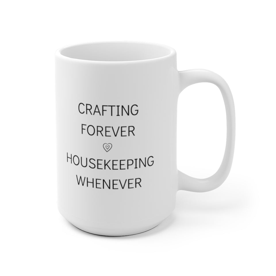 Crafting Forever Housekeeping Whenever
