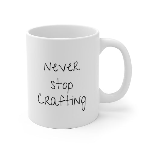 Never Stop Crafting