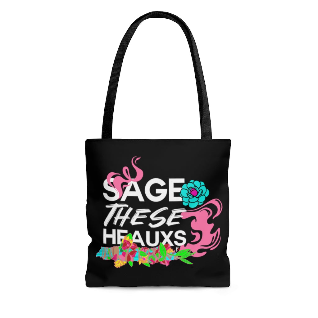 Sage These Heauxs Tote Bag