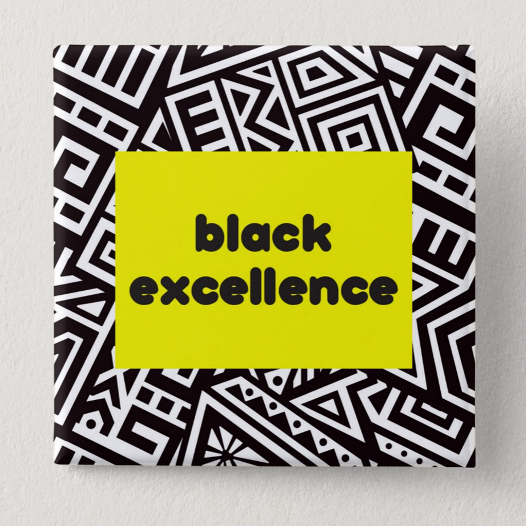 Black Excellence Button