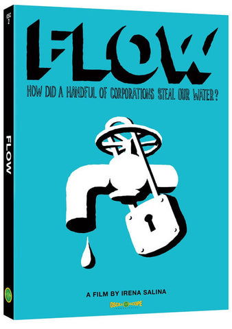 Flow: How did a handful of corporations steal our water? (DVD)