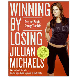 Winning By Losing by Jillian Michaels [Hardcover}