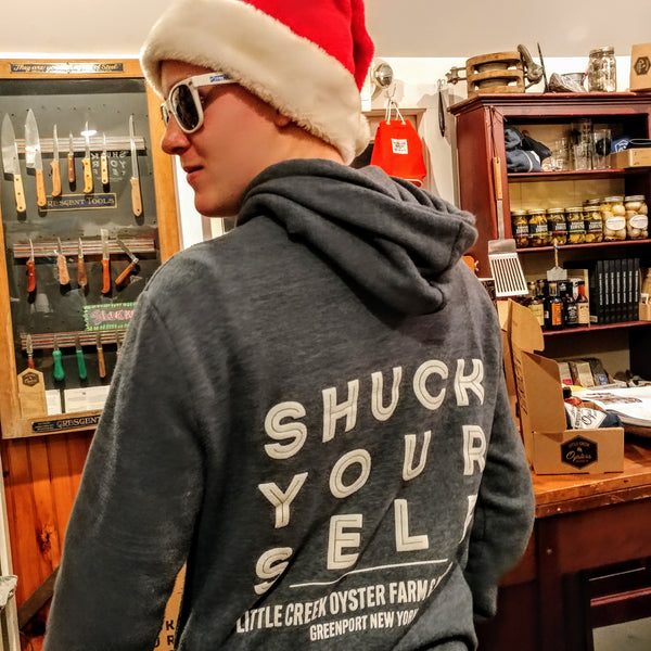 Little Creek 'Shuck Your Self' Hoodies - LITTLE CREEK OYSTER FARM & MARKET