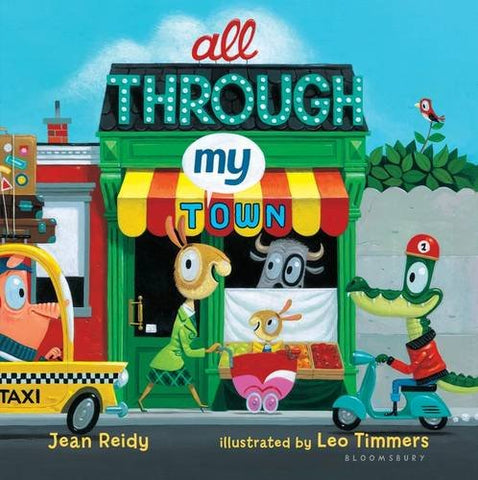 All through my Town,by Jean Reidy