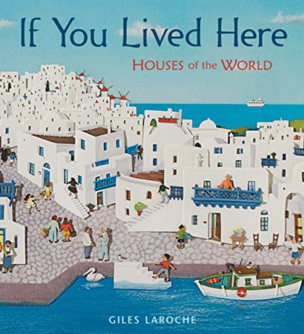 【知識繪本】If You Lived Here: Houses of the World