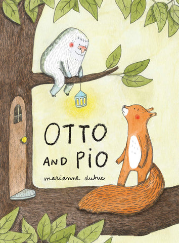 Otto and Pio, by Marianne Dubuc